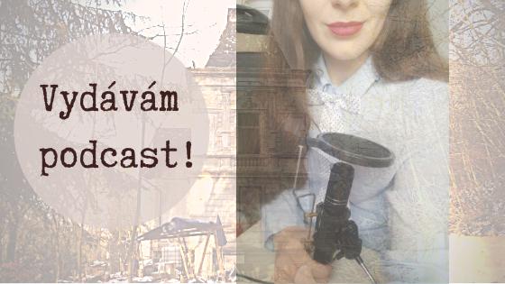 Vydávám podcast